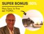 SUPER BONUS: non fare la fine del topo…